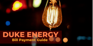 Duke Energy Bill Payment Guide