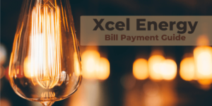 Xcel Energy Pay Bill Online | Quick Payment Without Logging in – Detailed Guide