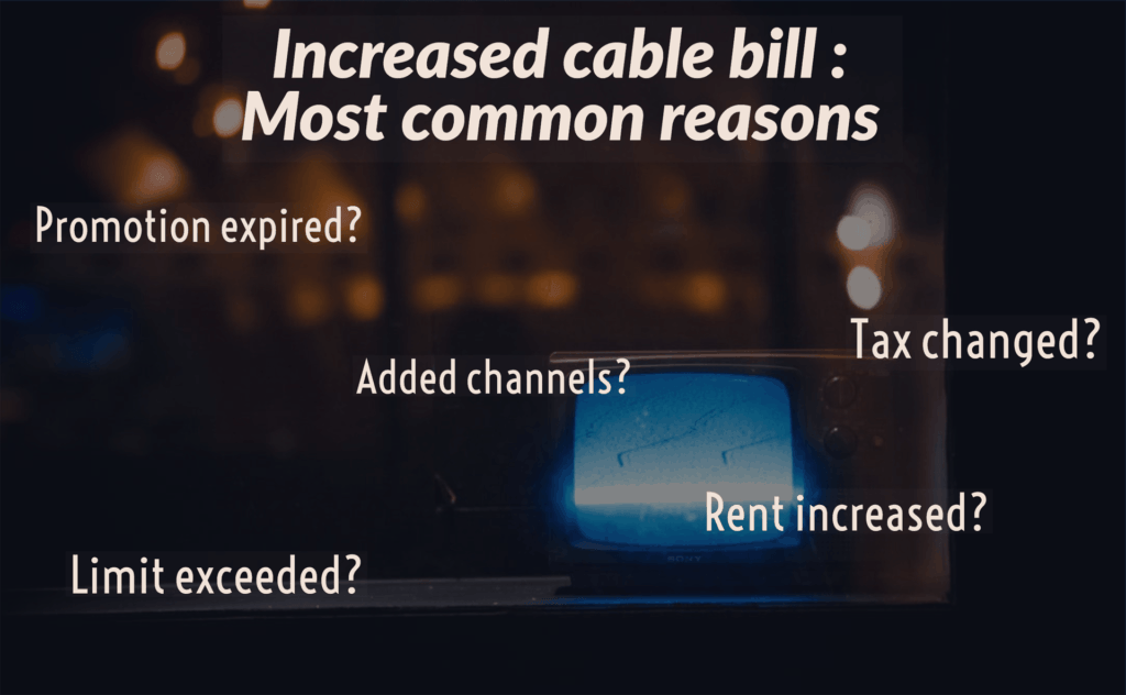Increased Cable Bill Reasons